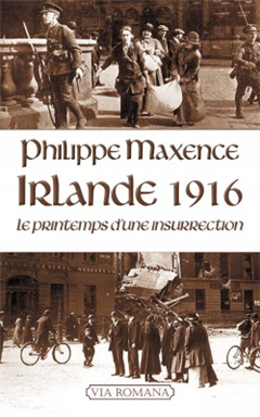 Irlande 1916 - Le printemps d'une insurrection