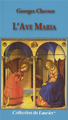 L'Ave Maria (Mgr Georges Chevrot)