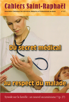 Du secret médical au respect du malade