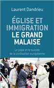 Eglise et Immigration - Le grand malaise