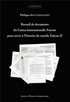 Recueil de documents du Coetus Internationalis Patrum