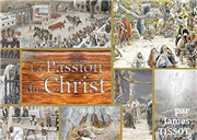 La Passion du Christ par James Tissot