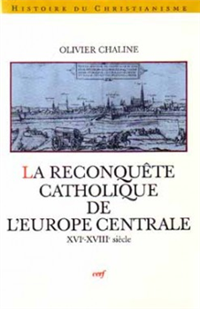 La Reconquête catholique de l'Europe centrale