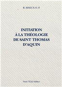 Initiation à la théologie de saint Thomas