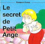Le secret de Petit Ange