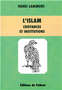 L'Islam - Croyances et institutions