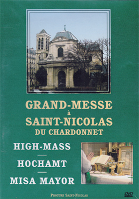 Grand-messe à Saint-Nicolas-du-Chardonnet (DVD)