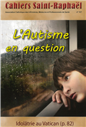 L'Autisme en question (Cahiers Saint-Raphaël n° 137)